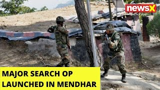 J&K: Major search operation launched in Mendhar sector |NewsX - NEWSXLIVE
