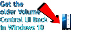 Windows 10 Tip - Get the older Volume Control Style back in Windows 10