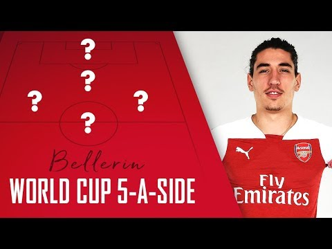 Who would be in Bellerin's World Cup 5-a-side team?