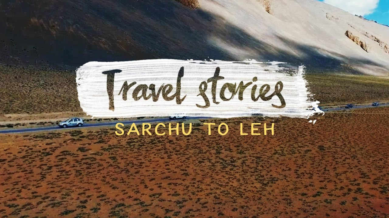 Sarchu to Leh : Ladakh : Episode 2