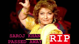 Saroj Khan passes away | RIP Saroj Khan | Industry mourns to the loss of ace choreographer | - TELLYCHAKKAR