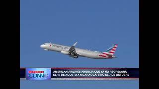 America Airlines pospone su reinicio de operaciones a Nicaragua de Agosto a Octubre