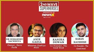 Recognizing The 2nd Wave Superheroes | EP 11 | NewsX - NEWSXLIVE