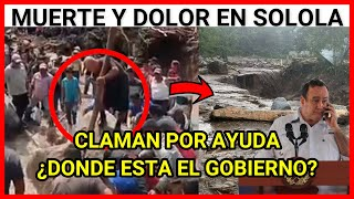 RESUMEN URGENTE GUATEMAL, PERSONAS SE UNEN LUEGO DE INUNDACION Y DESLIZAMIENTO DE TIERRA SOLOLA