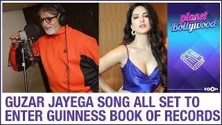 Guzar Jayega song led by Amitabh Bachchan all set to enter in the Guinness Book of World Records - ZOOMDEKHO