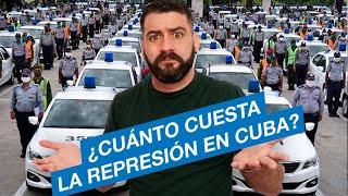 ¿Cuánto dinero destina el gobierno de Cuba a la represión de sus ciudadanos