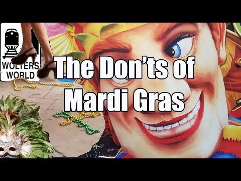 connectYoutube - Mardi Gras - The Don'ts of Mardi Gras in New Orleans