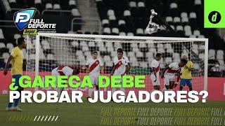 Copa América: ¿Ricardo Gareca debe probar nuevos jugadores en la selección peruana