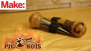 How to Make a Wood Turned Bottle Stopper with Le PicBois