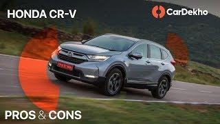 ஹோண்டா cr-v: pros, cons & should you buy one? | கார்டெக்ஹ்வ்.கம