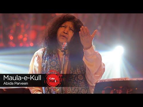 Maula-e-Kull Lyrics - Abida Parveen | Coke Studio 9