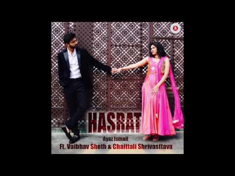 Ayaz Ismail - Hasrat [Official Audio] | Zee Music Release