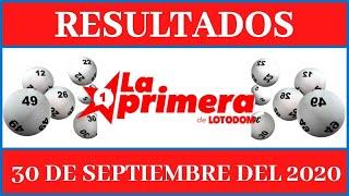Resultados de la loteria La Primera de Loto Dom de hoy 30 de Septiembre del 2020