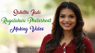 Sahithi Jadi l Exclusive Photo Shoot Making Video Full HD | Ragalahari - RAGALAHARIPHOTOSHOOT