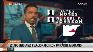 Estadounidenses relacionados con cártel mexicano