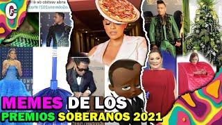 LOS MEJORES MEMES DE LOS PREMIOS SOBERANOS 2021????????????