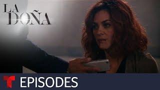 La Doña   Special Edition (First Season) Episode 10   Telemundo English