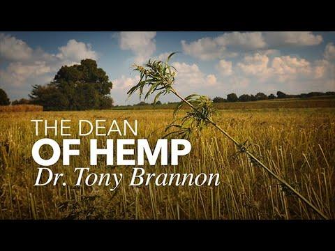 The Dean of Hemp: Dr. Tony Brannon