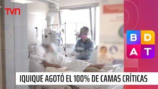 Ciudad de Iquique agotó el 100% de sus camas críticas | Buenos días a todos