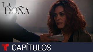 La Doña, Edición Especial (Primera Temporada)   Capítulo 10   Telemundo