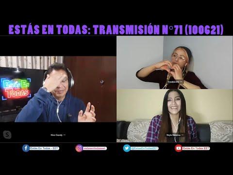 ESTÁS EN TODAS: TRANSMISIÓN EN VIVO Nº71 (100621)
