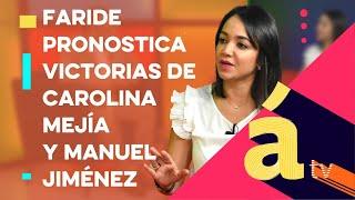 Faride proyecta triunfo del PRM en Sto. Dgo. Norte, San Fco, de Macorís, La Vega y otras ciudades