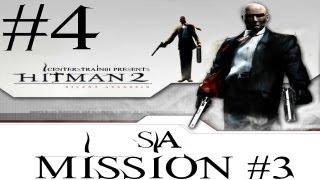 Hitman 2 - Silent Assassin HD Walkthrough - (Hitman HD Trilogy) Part 4 - Mission 3 SA