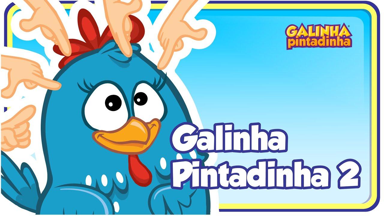 Galinha Pintadinha - Galinha Pintadinha