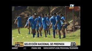Selección de Guatemala alista amistoso ante Panamá