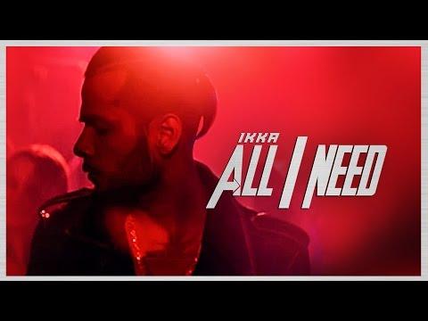 All I Need Lyrics - Ikka | Hindi Song 2016