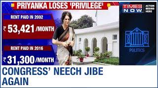 Priyanka Gandhi loses 'PRIVILEGE'; ugly 'NEECH' barb at PM Modi - TIMESNOWONLINE