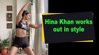 Hina Khan works out in style - IANSINDIA