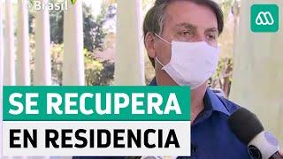 Coronavirus Brasil | Bolsonaro se recupera en residencia tras dar positivo
