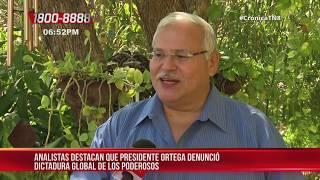 Analistas: Presidente Ortega denunció dictadura global de los poderosos - Nicaragua