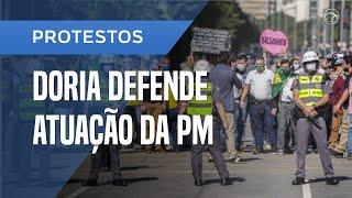DORIA DEFENDE ATUAÇÃO DA PM, PROÍBE PROTESTOS QUE COINCIDAM E ATACA BOLSONARO