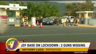 TVJ News: JDF Base on Lockdown: 2 Guns Missing - February 15 2020