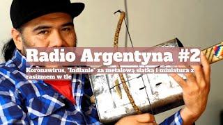 Radio Argentyna #2 | Koronawirus,