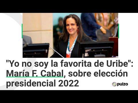 Yo no soy la favorita de Uribe: María F. Cabal, sobre elección presidencial 2022