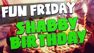 Fun Friday - Shabby Birthday