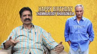 Tammareddy Bharadwaja Birthday Special - Producer Prasanna Kumar  | Latest Tollywood News | TFPC - TFPC