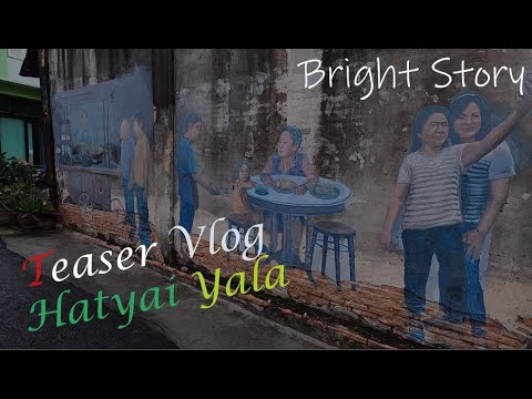 [Teaser]-BrightTravel-Hatyai-Y