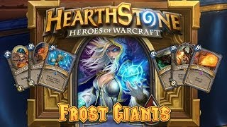 Hearthstone Deck Spotlight: Frost Giants