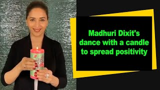 Madhuri Dixit's dance with a candle to spread positivity - IANSINDIA
