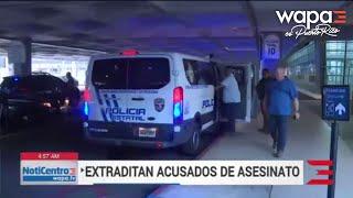 Extraditan a pareja por figurar entre los más buscados en Puerto Rico