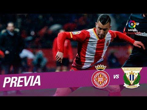 Previa Girona FC vs CD Leganés