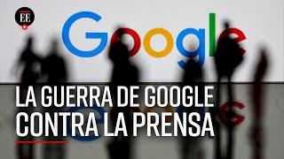 Google: ¿un monopolio que debe ser regulado - El Espectador
