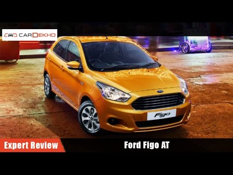 Ford Figo AT | Expert Review | CarDekho.com