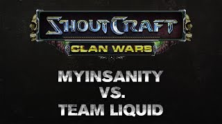 SHOUTCraft Clan Wars - Team Liquid vs mYinsanity