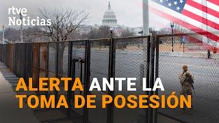 WASHINGTON se blinda para la INVESTIDURA de BIDEN por las AMENAZAS de los RADICALES I RTVE Noticias