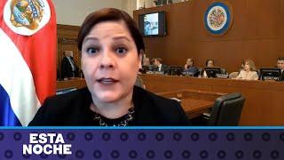 Embajadora de Costa Rica: La resolución de condena de la OEA contra el régimen de Ortega